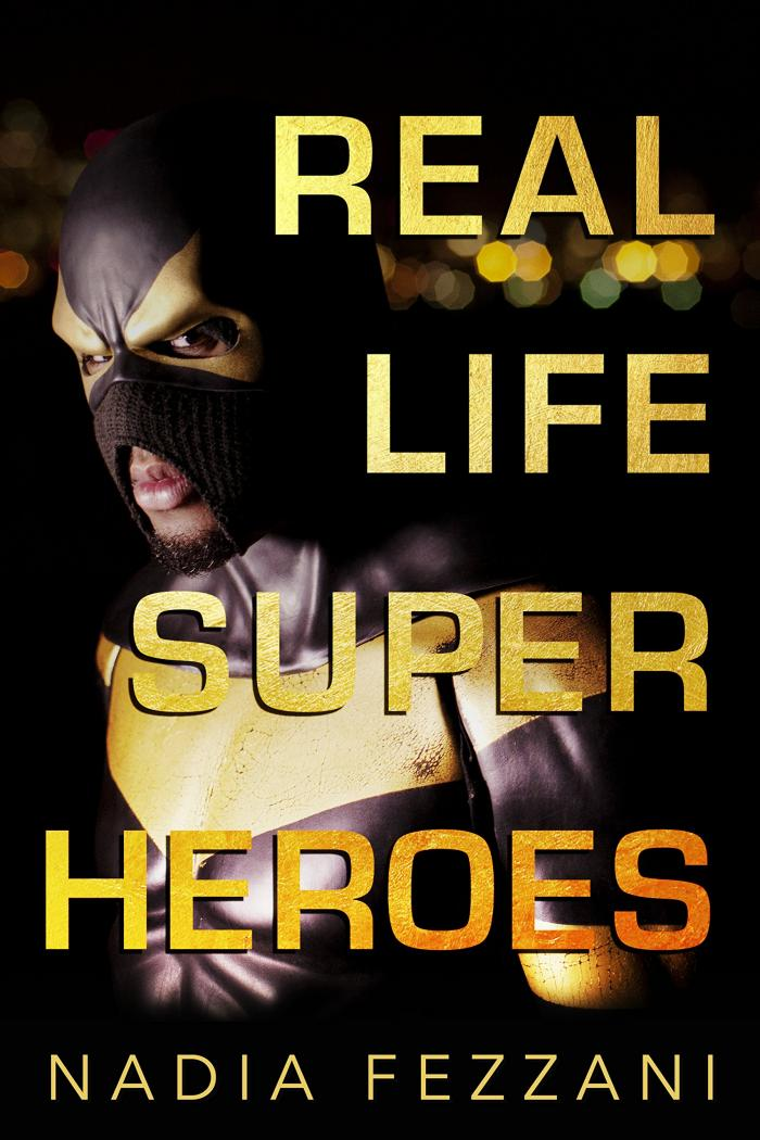 Real Life Super Heroes