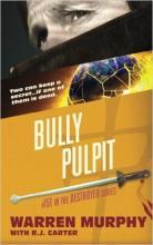 Destroyer 151 Bully Pulpit Warren Murphy Dick Sapir Remo Williams