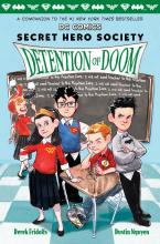 Secret Hero Society Detention of Doom
