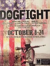 Stray Dog Theatre's DOGFIGHT, through October 24, 2015