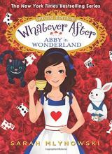 Whatever Ever - Abby in Wonderland