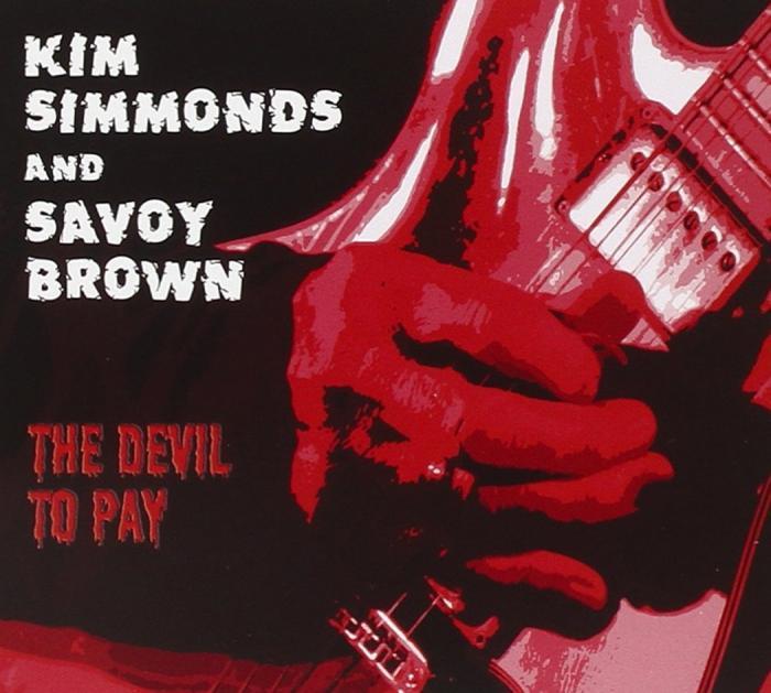 Kim Simmonds Savoy Brown Devil To Pay Dennis Russo Critical Blast