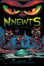Nnewts - Escape from the Lizzarks by Doug TenNapel