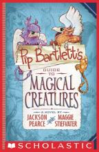 Pip Bartlett's Guide to Magical Creatures Scholastic Jackson Pearce Maggie Stiefvater Critical Blast