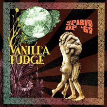 Vanilla Fudge Spirit of 67 Critical Blast