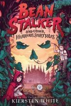 Bean Stalker by Kiersten White