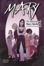 Mary: Advs of Mary Shelley's GGGGG-Gdaughter