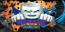 Pillowman and Blanketboy